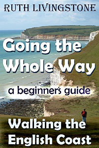 Going the Whole Way: Walking the English Coast: A Beginner's Guide by Ruth Livingstone Jennifer S Alderson blog