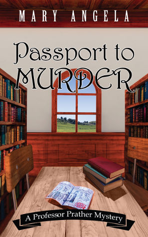 Mary Angela Passport to Murder Jennifer S Alderson blog