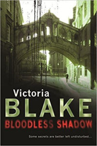 Victoria Blake Bloodless Shadow mystery