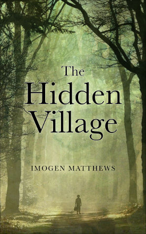 The Hidden Village Imogen Matthews Jennifer S Alderson blog