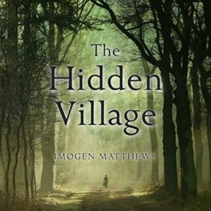 Imogen Matthews, The Hidden Village, audiobook, WWII, Netherlands, Jennifer S Alderson blog