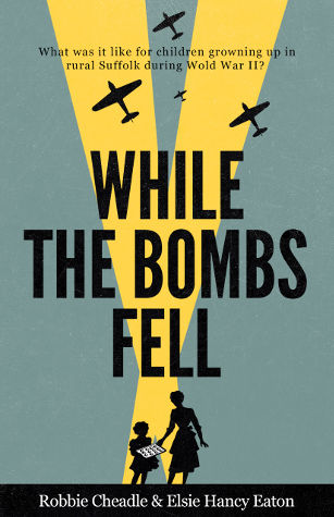 While the Bombs Fell by Robbie Cheadle