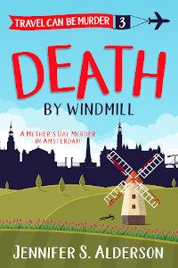 Death by Windmill cozy mystery