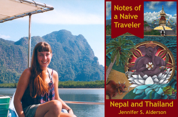 Notes of a Naive Traveler Nepal and Thailand, travelogue, travel writing, travel journal, volunteer, Kathmandu, backpacker, solo travel, Jennifer S. Alderson