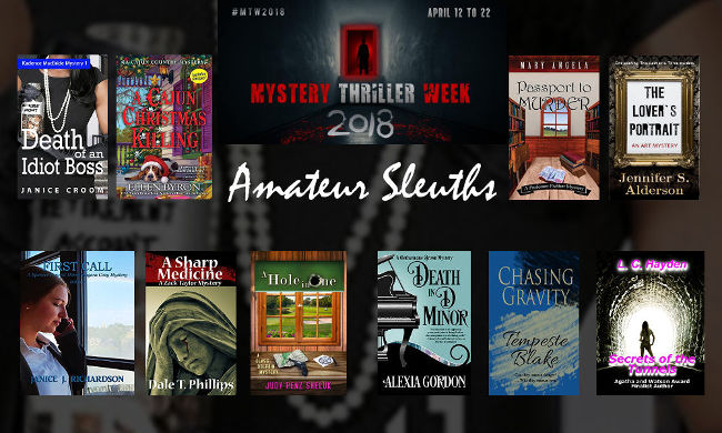 Amateur Sleuth Mystery Thrillers Mystery Thriller Week Tempeste Blake, Ellen Byron, Janice Croom, Alexia Gordon, Janice J. Richardson, Judy Penz Sheluk, Jennifer S Alderson