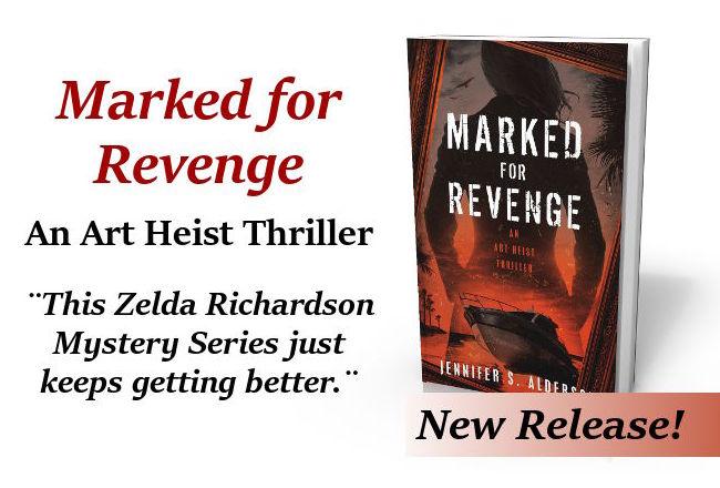 Marked for Revenge: An Art heist Thriller art crime theft mob amateur sleuth by Jennifer S Alderson